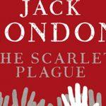 After coronavirus will we not be the same anymore? The prophecy of Jack London